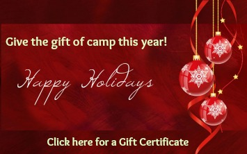 LOOKING FOR THE PERFECT HOLIDAY PRESENT FOR YOUR LOVED ONES THIS YEAR? GIVE THE GIFT OF CAMP!