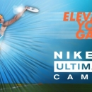Nike Ultimate Camp Moves to St. Edward's University in Austin, Texas for Summer 2015